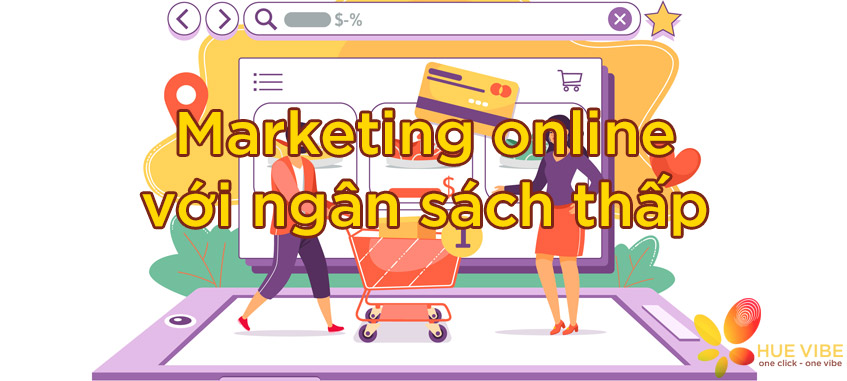 marketing-online-voi-ngan-sach-thap