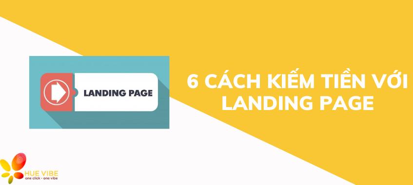 kiếm tiền với landing page