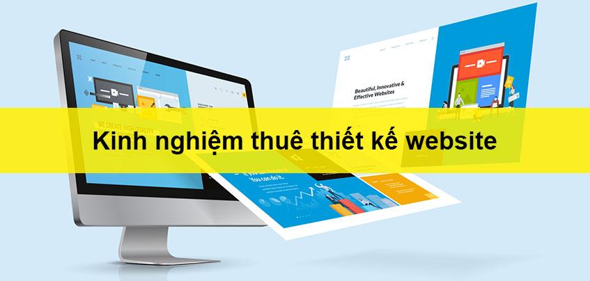 kinh nghiệm thuê thiết kế website hiệu quả
