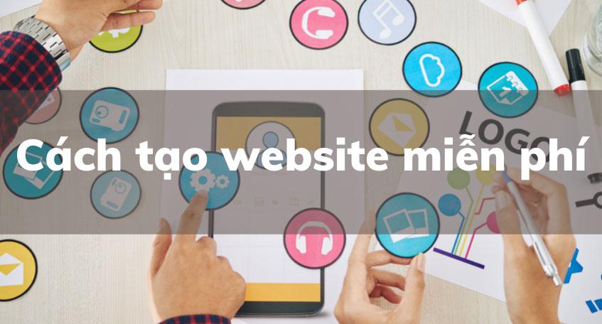 các cách tạo website miễn phí