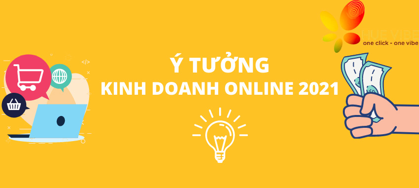 y-tuong-kinh-doanh 2021